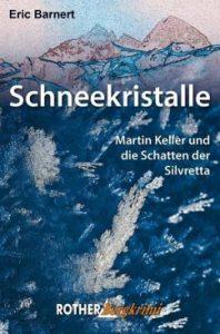 Eric Barnert, das Buch Schneekristalle